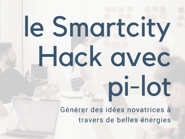 Smartcity Hack avec pi-lot