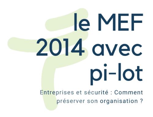 pi-lot et le MEF 2014